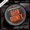 VERSION - BEER MONEY - CO-LAB