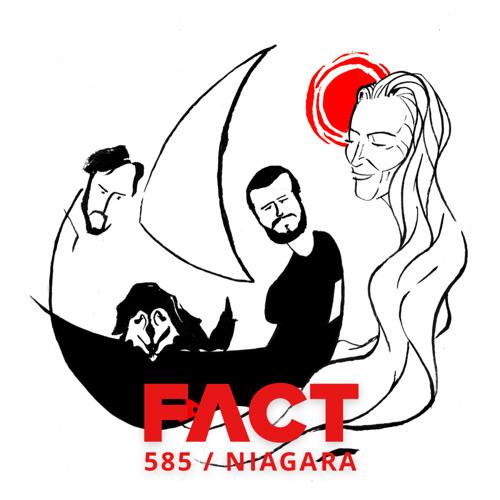 FACT mix 585 - Niagara (January '17)