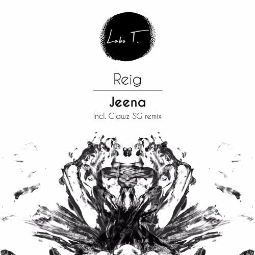 LT0003 - Reig - Jeena EP (incl. Clawz SG remix)