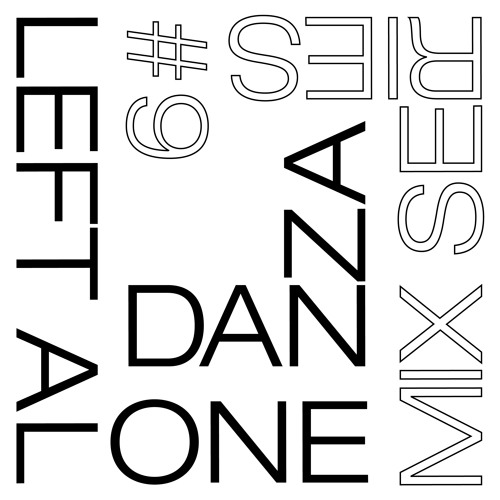 Left Alone.09 → Danza (Dubbla Budskap)