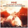 MHE - The Sounds Of Silence (Spring & Mellow X Xavi & Gi Radio Mix) *FREE DOWNLOAD*