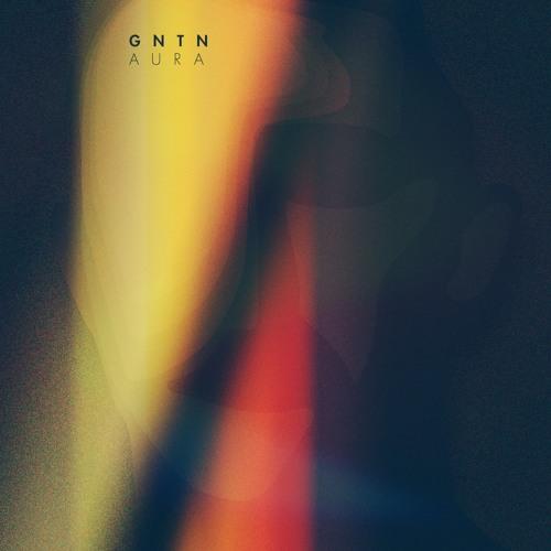 GNTN - Aura (Original Mix)(Free Download)