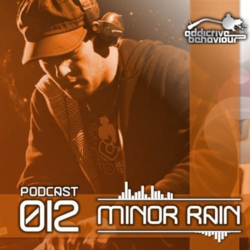 AB Podcast 012 with MINOR RAIN