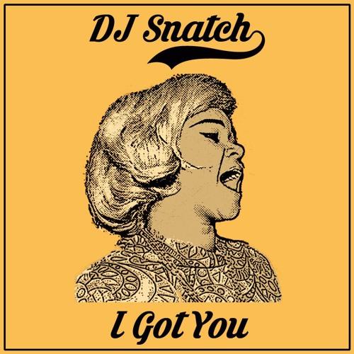 Etta James - I Got You (DJ Snatch edit)