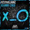 Festivillainz - Johnny Cage (Original Mix) [OUT NOW]