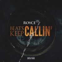 """Royce 5'9"""" - Beats Keep Callin'"""