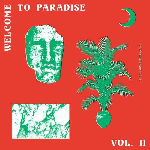 ST003 - V/A - Welcome To Paradise (Italian Dream House 89-93) Vol. 2
