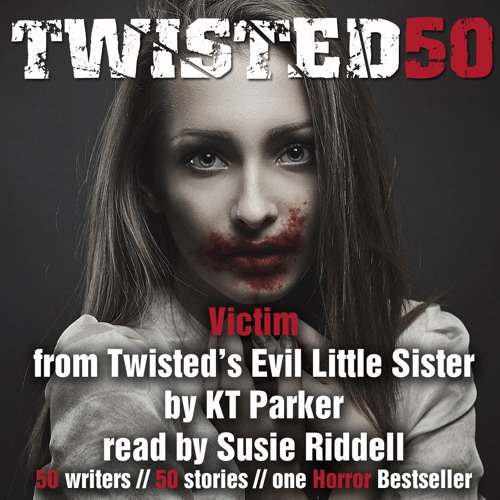 Victim By KT Parker, Audiobook Excerpt From Twisted50