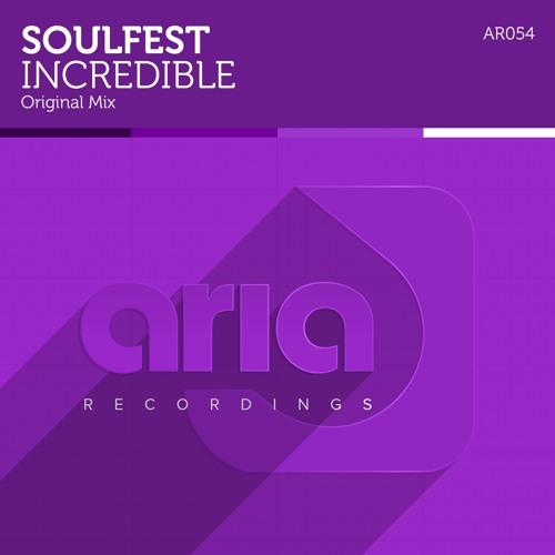 AR054 : Soulfest - Incredible (Original Mix)