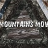 Week 3   You Can Pray For Anything   Mountains Move