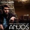 Impressionando os Anjos - Gustavo Mioto Vocal Cover