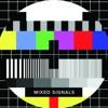 Mixed Signals - PlayDough Ft. Leah Guest