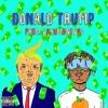 Donald Trump [prod.CashMoneyAp]