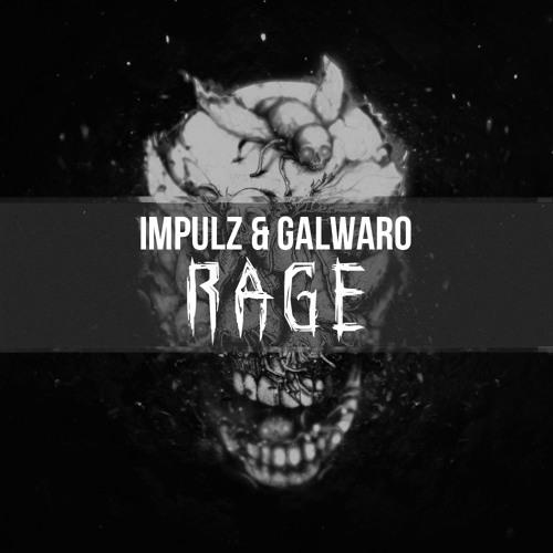 Galwaro x Impulz - Rage (Original Mix)