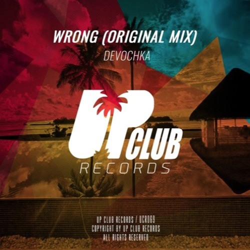 Devochka - Wrong (Original Mix)