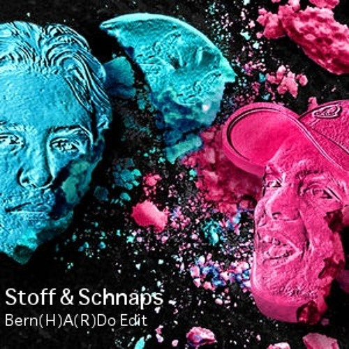Lil Kleine & Ronnie Flex - Stoff und Schnaps(Bern(H)A(R)Do Edit){FREE DOWNLOAD}