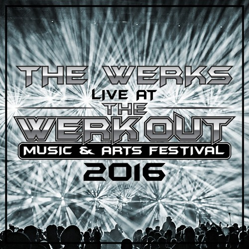 Live at the Werk Out 2016