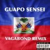 Guapo Sensei - Vagabond remix (Feat Dave East & Corey Finesse)