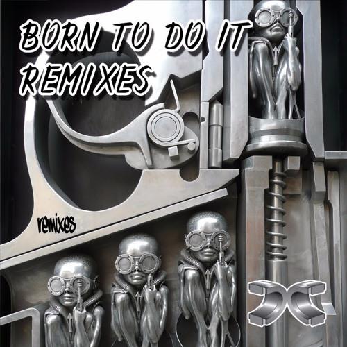 Cabin Fever & Jaxx Remix - Born To Do It - Scoop & Alter Ego ft Deemas J