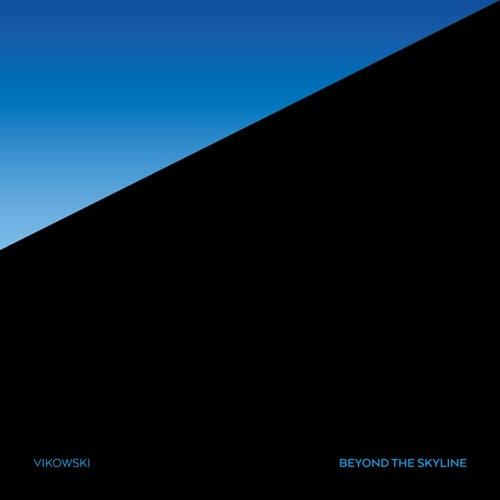Vikowski - Beyond the skyline