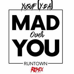 Mad over you, Do Like That, Final, Kontrol - Runtown, Korede Bello, Wizkid & Maleek (Y.D.A Mashup)