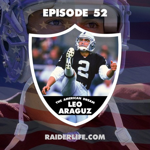 Episode 52   #2 Leo Araguz Special Guest