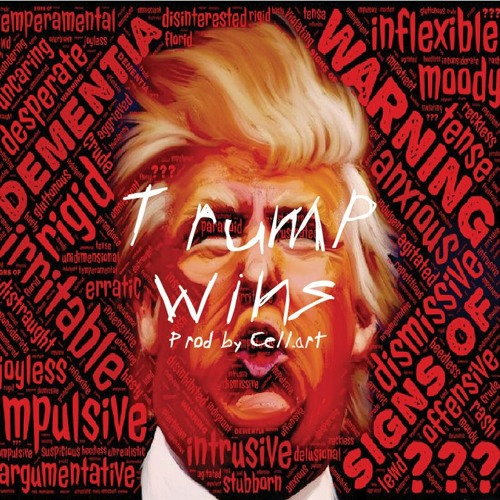 """ TRUMP WINS "" - ( Freestyle ) - * Prod by Cell.art *"