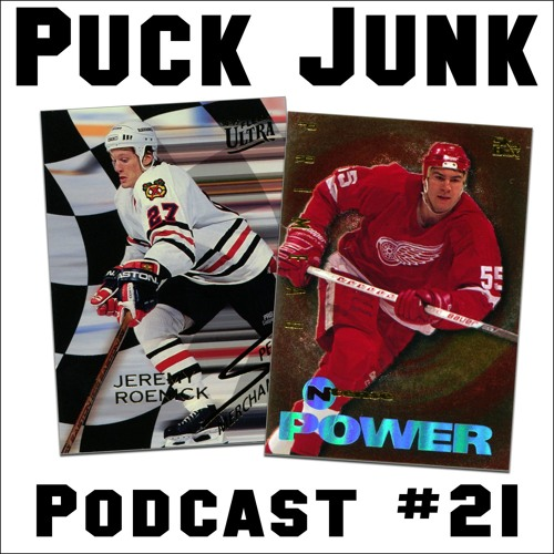 Puck Junk Podcast #21 - 1/24/2017