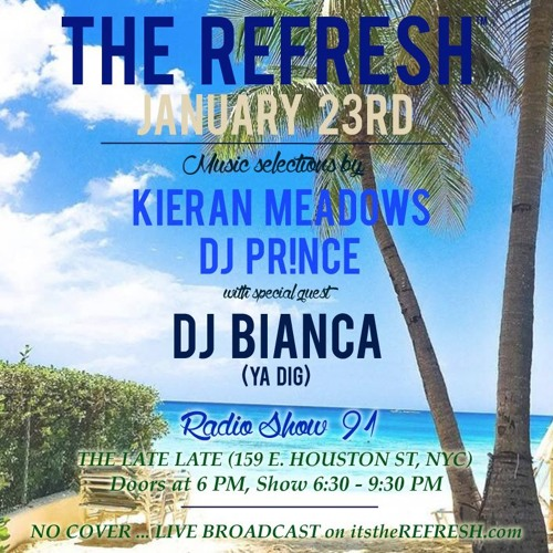 The REFRESH Radio Show # 91 (+ special guest set from DJ Bianca)