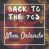 NBM Orlando - Back To The 70s