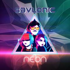 Savlonic - Epoch (Not TLT remix)