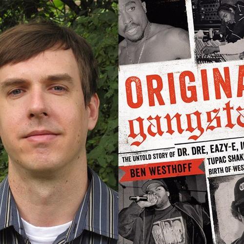 GTR presents ORIGINAL GANGSTAS author BEN WESTHOFF