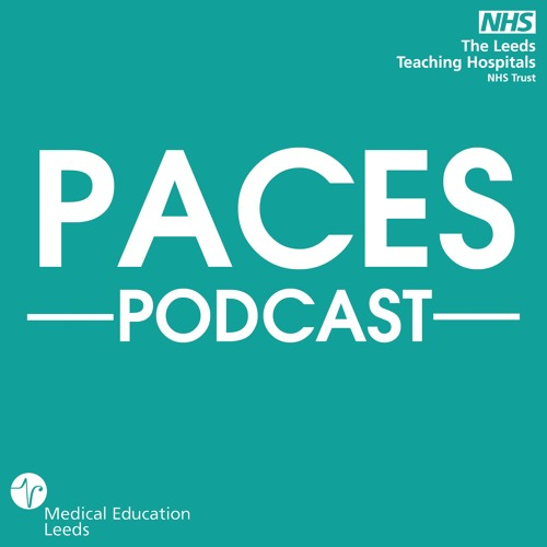 PACES Revision Podcast