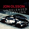 UNRELEASED BY Ehrling (Jon Olsson Mystery Track I Recut - Not my song)