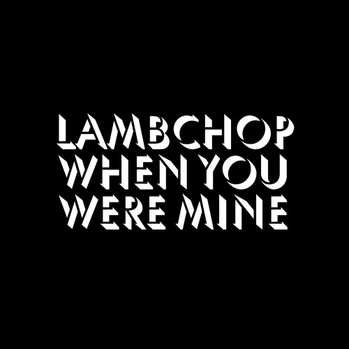 Lambchop - When You Were Mine