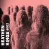 Heathen Kings Podcast #002