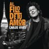 Carlos Vives - Al Filo De Tu Amor (Varo Ratatá & JuliCV10 Extended Edit 2017)