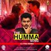 The Humma Song ''Ok Jaanu'' (DJ Pin2 Remix)