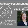 Pharmacy Future Leaders - Allie Jo Shipman