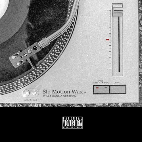 Slo-Motion Wax EP feat. Abstract That Rapper [Mixtape]