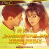 Janam Samja Karo - Dj Nitin D Remix
