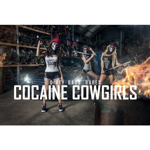DIRTY BASS BABES - COCAINE COWGIRLS (Preview)