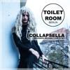 TOILET ROOM BERLIN x COLLAPSELLA [live dj set] 27/01/2017