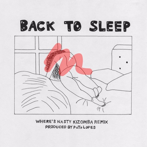 Back to Sleep (WHERE'S NASTY Kizomba Remix)
