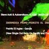 Steve Aoki & Autoerotique - ILYSM MASHUP vs Pedrito El Ingles - Gandia