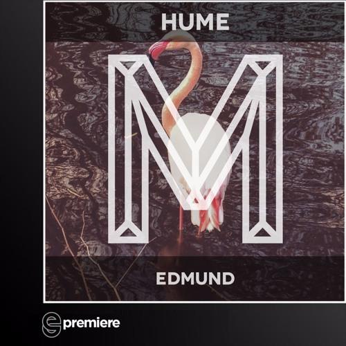Premiere: Hume -  Edmund (Monologues Records)