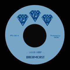 """DREAMCAST & SASAC  - LIQUID DEEP -  PPU-083 7"""""""