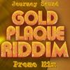 Journey Sound - Gold Plaque Riddim Mix.