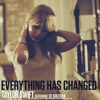 Everything Has Changed 2