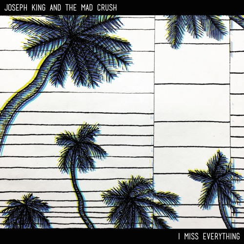 I Miss Everything (Full EP)
